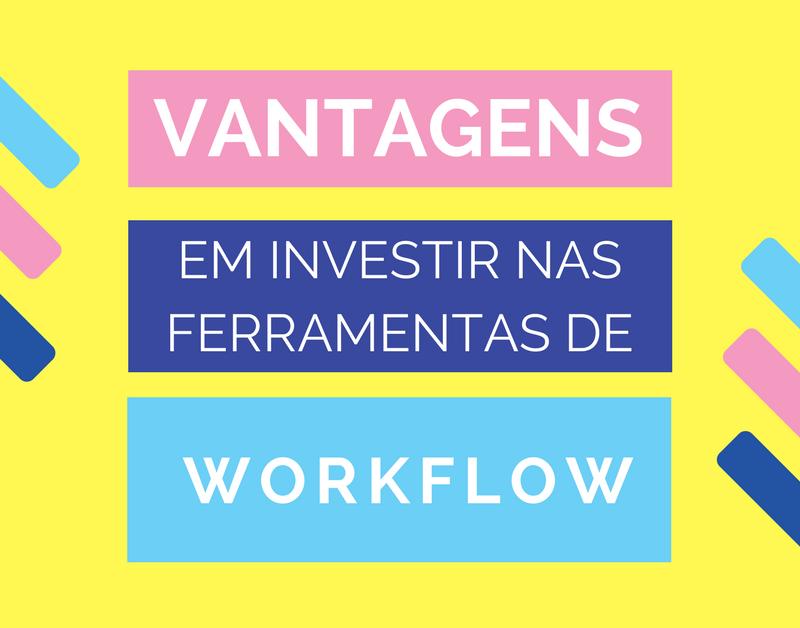 Vantagens do workflow