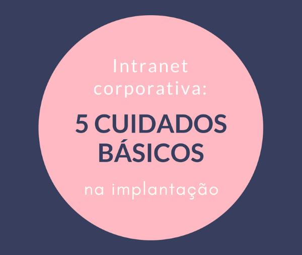 Cuidados básicos com a implantação da intranet