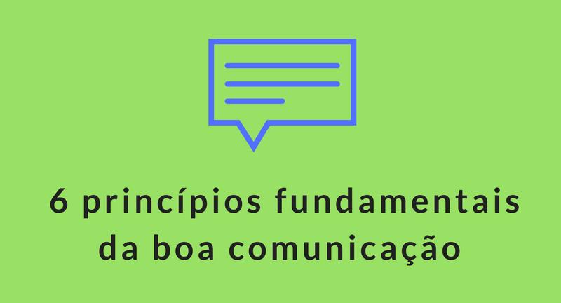 Princípios da boa comunicação