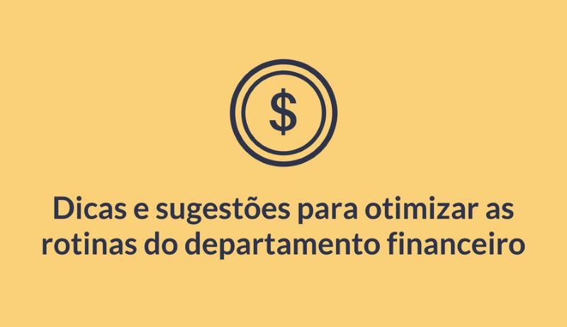 Otimização das rotinas do departamento financeiro